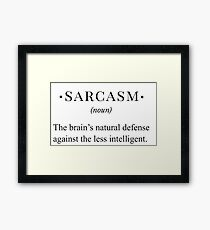 sarcasm funny definition Framed Print