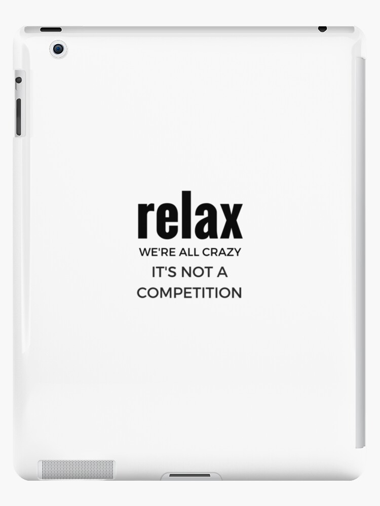 Relax we're all crazy it's not a competition by juscute