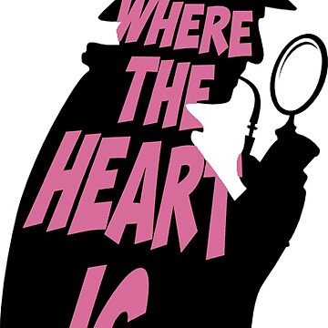 Holmes is where the heart is by thescudders