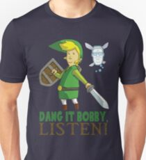 Dang it Bobby Unisex T-Shirt