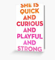 Kate spade greeting cards redbubble she is quick and curious and playful and strong greeting card m4hsunfo