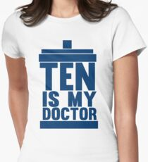 Is Ten your Doctor? T-Shirt