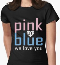 Pink Or Blue We Love You Baby Shower Heart Gender Reveal Party Mens Womens T Shirt You Baby Shower Gender Reveal Party Mens Womens T Shirt Women's Fitted T-Shirt