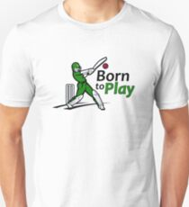 Born to play - for the love of cricket T-Shirt