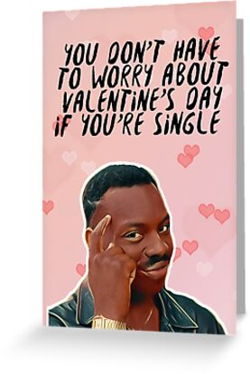 Roll Safe   Anti Valentineu0027s Day Card   Funny Meme By Slangeditorial