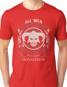 ONLY THE BEST BECOME DOVAHKIIN Unisex T-Shirt