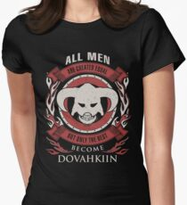 ONLY THE BEST BECOME DOVAHKIIN Women's Fitted T-Shirt