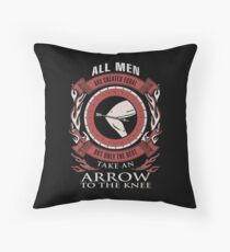 ONLY THE BEST TAKE AN ARROW TO THE KNEE Throw Pillow