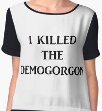 I killed the Demogorgon Chiffon Top