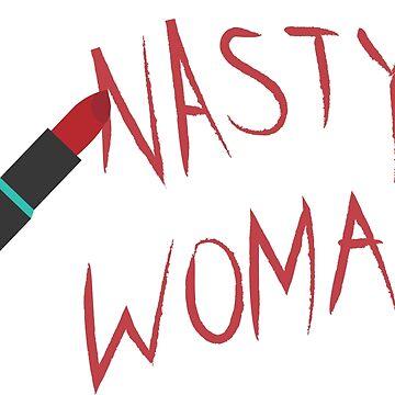 nasty woman by cliffovevo