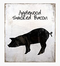 Applewood Smoked Bacon weathered farm sign, industrial farmhouse kitchen art Photographic Print