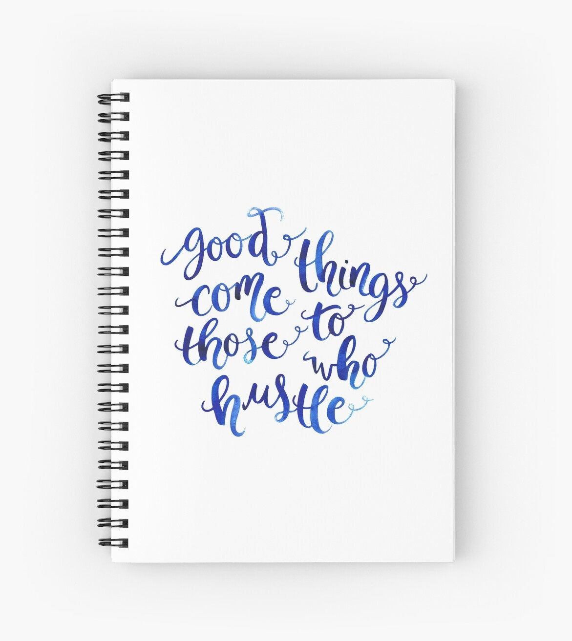 Good Things Come to Those Who Hustle by THEARTICSOUL