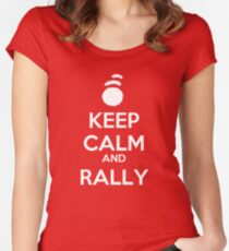 KEEP CALM AND RALLY (Ghostwriter) Women's Fitted Scoop T-Shirt