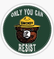 Only You Can Resist  Sticker
