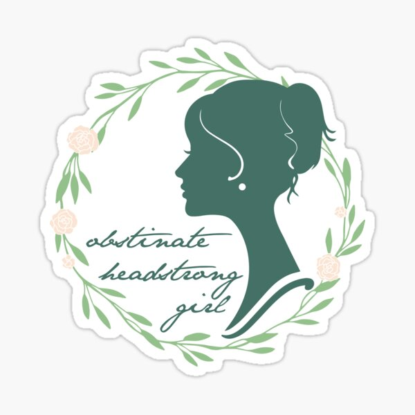 Obstinate Headstrong Girl Sticker