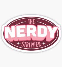 The Nerdy Stripper Badge Sticker