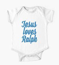 Jesus loves Ralph One Piece - Short Sleeve