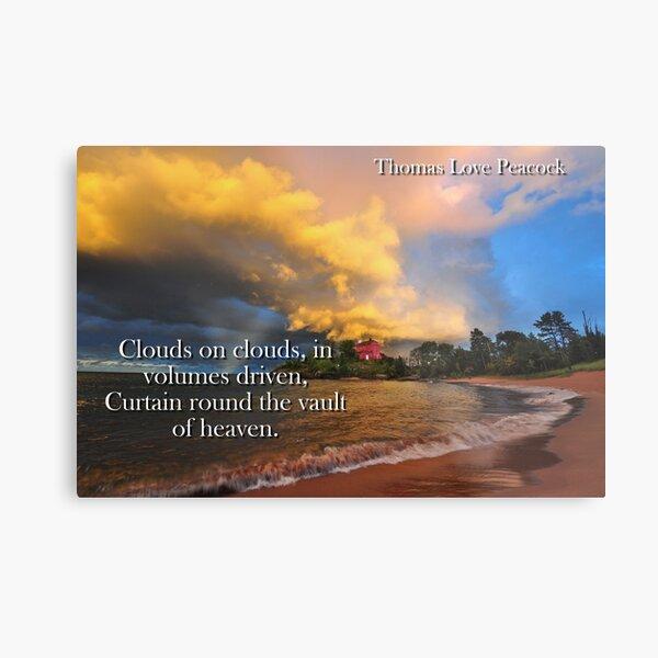 Clouds On Clouds - Thomas Love Peacock Metal Print