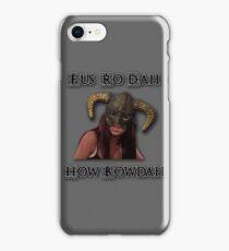 Skyrim Fus Ro Dah How Bowdah Cash Me iPhone Case/Skin