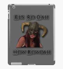 Skyrim Fus Ro Dah How Bowdah Cash Me iPad Case/Skin