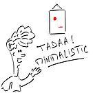 Tadaa Minimalistic artwork by goosepaul