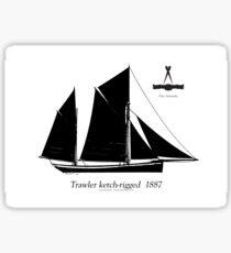 Trawler ketch-rigged 1887 by Tony Fernandes Sticker