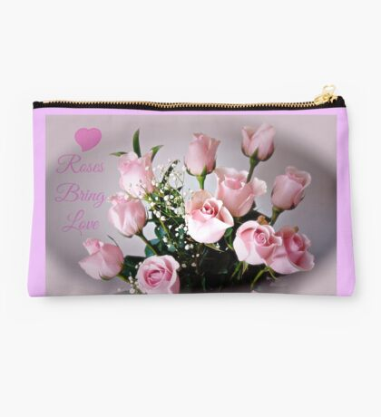 Roses bring love ! Studio Pouch