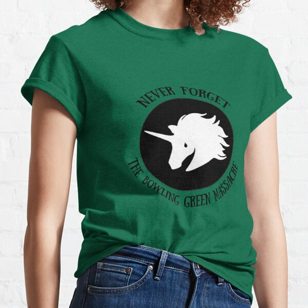 Never Forget: The Bowling Green Massacre Classic T-Shirt