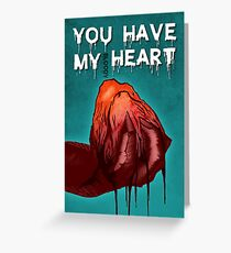 Monster Love - I Give You My bl**dy Heart Greeting Card