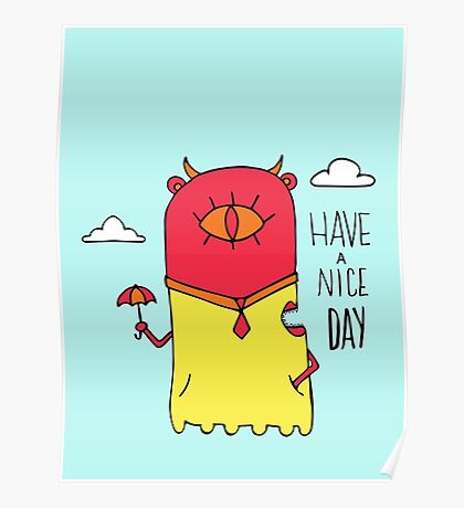 Have a Nice Day Illustration Poster