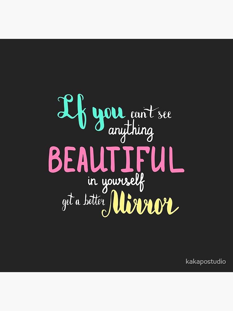 Si Vous Ne Pouvez Pas Voir Quelque Chose De Beau En Vous Même Obtenir Un Meilleur Miroir Citation Colorée Sur Fond Sombre Impression Photo