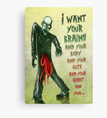 Monster Love - I Want Your Brains... Metal Print