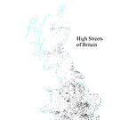 High Streets of Great Britain by ianturton