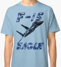 F15 Eagle in Aggressor Paint Classic T-Shirt