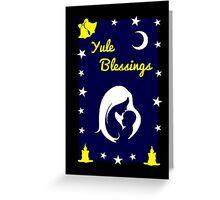 Yule Blessings Greeting Card