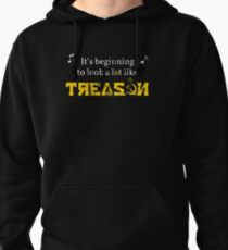 It's Beginning to Look a Lot Like Treason Pullover Hoodie