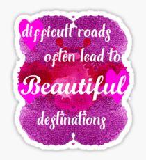 Beautiful Destinations Motivational Text Sticker