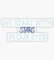 We Start With Stars Sticker