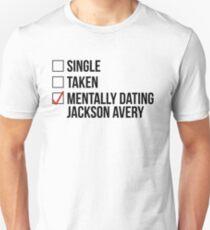 MENTALLY DATING JACKSON AVERY Unisex T-Shirt