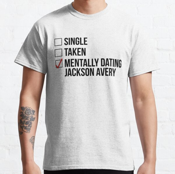 MENTALMENTE DATING JACKSON AVERY Camiseta clásica