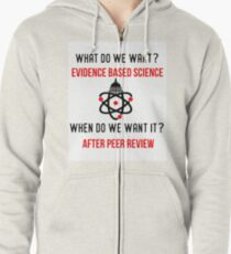 Scientists March on Washington Evidence Based Science Zipped Hoodie