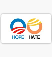 Hope and Hate Sticker