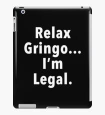 Relax Gringo  iPad Case/Skin