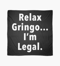 Relax Gringo  Scarf