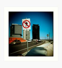No Pedestrians Art Print