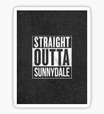 Straight Outta Sunnydale Sticker