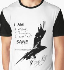 Edgar Allan Poe: I Am A Writer Graphic T-Shirt