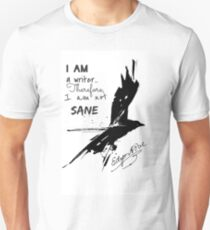 Edgar Allan Poe: I Am A Writer T-Shirt