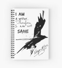 Edgar Allan Poe: I Am A Writer Spiral Notebook