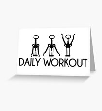 Daily Workout - Corkscrew  Greeting Card